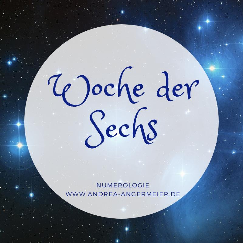 Numerologie SECHSER-WOCHE